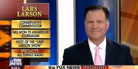 Lars Larson On The Specialists On Fox News