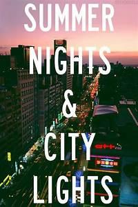 Summer nights a... Hot Summer Night Quotes