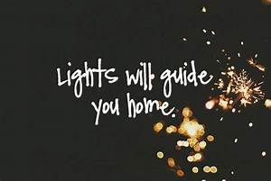 Lights Will Guide You Home Pictures, Photos, and Images ...