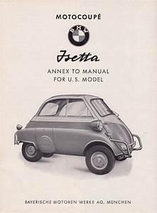 Bz U0026 39 S Bmw Isetta 300 U0026 39 S  Owners Manual Update