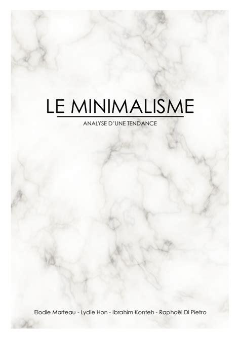 Analyse D'une Tendance  Le Minimalisme