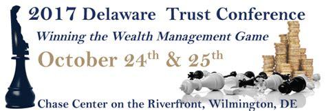 delaware bankers association  delaware trust conference