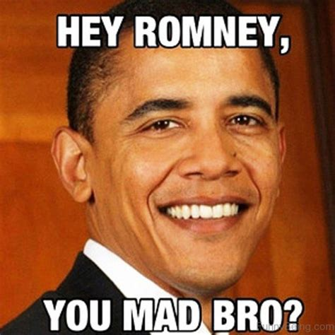 Obama You Mad Meme - 50 classic funny barack obama memes