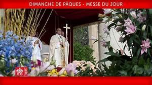 Jour De Paques 2018 : pape fran ois dimanche de p ques messe du jour 2018 04 01 youtube ~ Dallasstarsshop.com Idées de Décoration