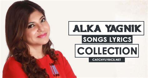 Top 37 Alka Yagnik Songs List
