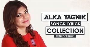 Top 37 Alka Yagnik Songs List - Super Hit 1990s Songs ...