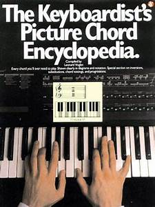The Keyboardist U0026 39 S Picture Chord Encyclopedia  Piano Book