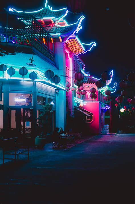 neon lights los angeles chinatown a e s t h e t i c pinterest