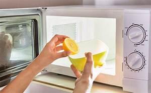 Nettoyer Micro Onde Citron : nettoyer un micro ondes 12 astuces pour un nettoyage facile ~ Melissatoandfro.com Idées de Décoration