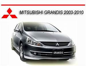 Mitsubishi Grandis 2003-2010 Workshop Repair Manual