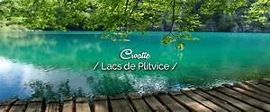 Lacs De Plitvice Avec Un Enfant  2 Jours Au Pays Des 1001