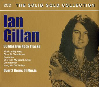Ian Gillan  The Solid Gold Collection 30 Massive Rock