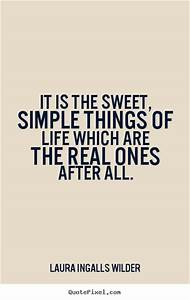 Simple Things I... Cute Simple Life Quotes