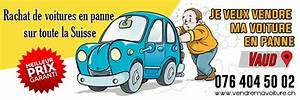 Vendre Ma Voiture Rapidement Gratuitement : vendre votre voiture rolle vendre ma voiture en suisse ~ Medecine-chirurgie-esthetiques.com Avis de Voitures