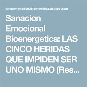 Sanacion Emocional Bioenergetica  Las Cinco Heridas Que