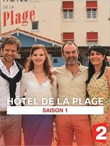 Hotel De La Plage Film : h tel de la plage saison 1 bande annonce en streaming ~ Nature-et-papiers.com Idées de Décoration