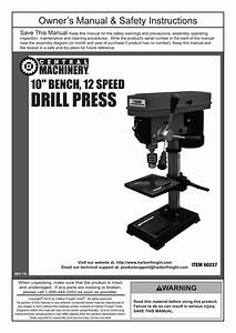 Harbor Freight Tools 10 In  12 Speed Bench Drill Press Product Manual