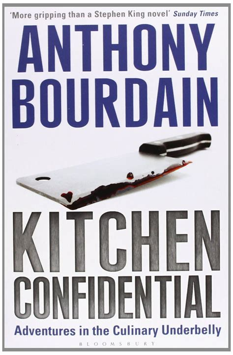 Kitchen Confidential, By Anthony Bourdain  Leaven On Earth