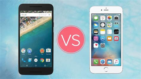 iphone 5x iphone 6s vs nexus 5x a premium metal flagship or a