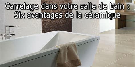 Carrelage Dans Votre Salle De Bain  Six Avantages De La