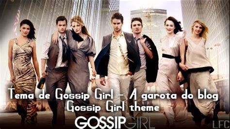 Gossip Girl Theme Song  Full Version  Tema Completo