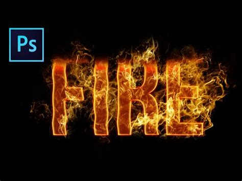 fire text effect photoshop tutorial youtube