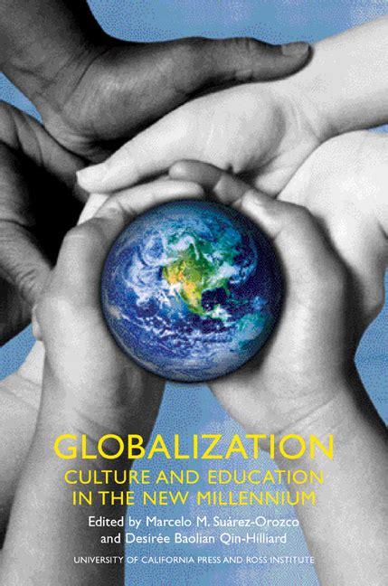 globalization  marcelo suarez orozco desiree  qin