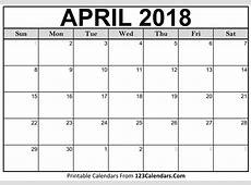 Printable April 2018 Calendar Templates 123CalendarsCom