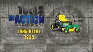 John Deere Z235 Zero Turn Lawn Mower Review