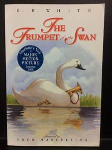 The Trumpet Of The Swan By Eb White Copy21aug2017