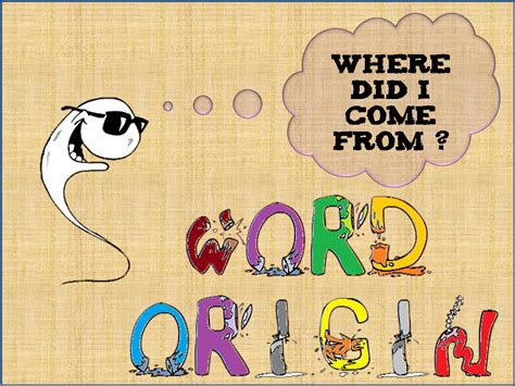 Meaning Of The Word by Word Origin Wordpandit