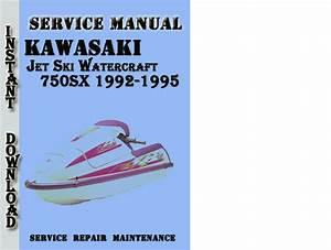 Kawasaki Jet Ski Watercraft 750sx 1992-1995 Service Manual