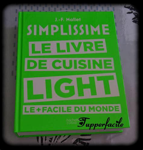 recettes de cuisine light nouveau livre simplissime le livre de cuisine light le