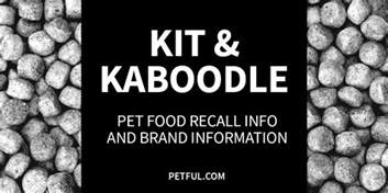 cat food recall kit kaboodle cat food recall info petful