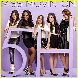 Fifth Harmony: 'Miss Movin' On' Full Song – Listen Now ...