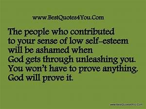 Self Esteem Quo... Low Esteem Quotes