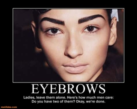 Bushy Eyebrows Meme - funny eyebrow quotes quotesgram