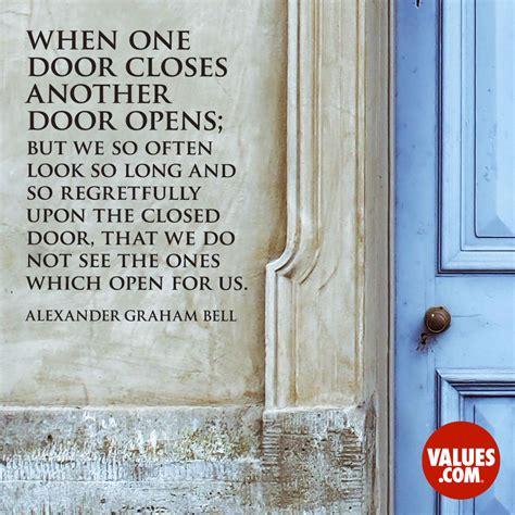 """""""when One Door Closes Another Door Opens; But We So Often"""