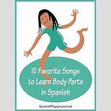 Spanish Body Parts Songs For Kids  Spanish Playground