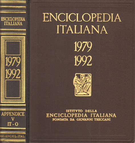 illuminismo enciclopedia enciclopedia italiana di scienze lettere ed arti 1979