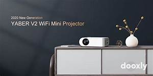 Yaber V2 Review Wifi Mini Projector 5500 Lux Full Hd