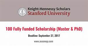 Knight Hennessy 100 Master and PhD Scholarships at ...