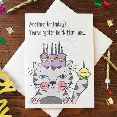 Birthday pun cards complement the perfect gift for someone that loves a good or bad pun! Cat Card. Cat Birthday Card. Cat Lover Card. Cat Pun Card.