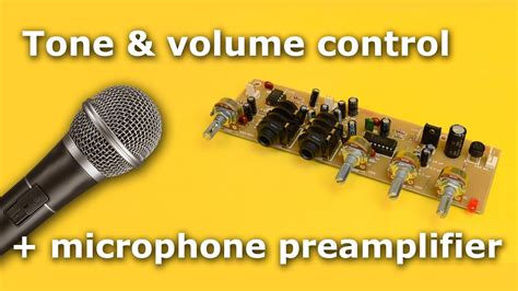 tone  volume control microphone preamplifier youtube