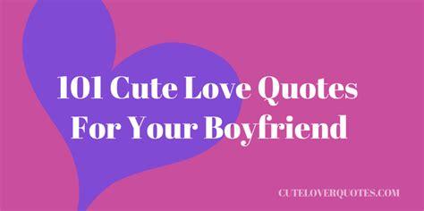 adorable   boyfriend love quotes quotesgram