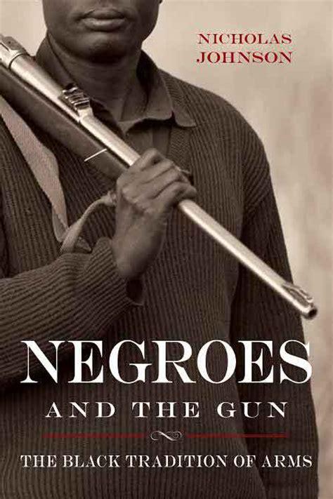 negroes   gun  black