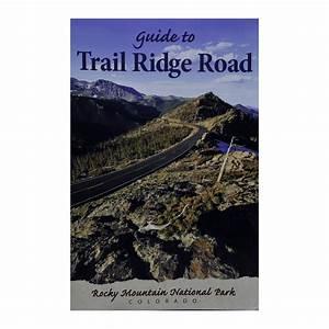 Guide To Trail Ridge Road