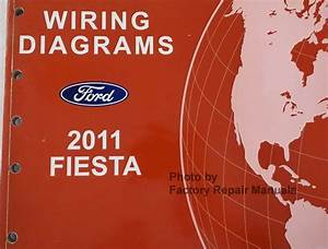 2011 Ford Fiesta Electrical Wiring Diagrams Original Factory Manual