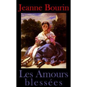 les amours blessees epub jeanne bourin achat