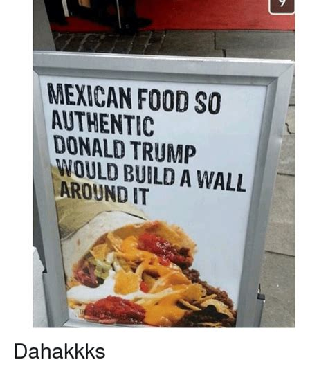 Mexican Food Memes - funny mexican food memes of 2016 on sizzle food